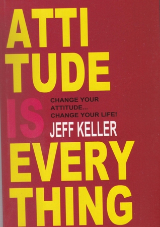 Attitude is Everything English Book By Jeff Keller
