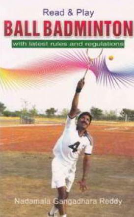 Ball Badminton Telugu Book By N.,Gangahadhara Reddy