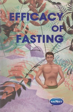 Efficacy Of Fasting English Book By Dr. Dhiren Gala