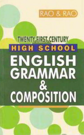 High School English Grammar And Composition English Book By K.V.Purneswara Rao