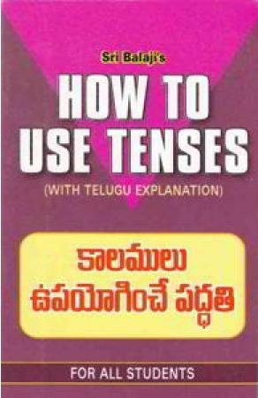 How To Use Tenses (Kalamulu Upayoginche Paddati) Telugu Book By Nachiketa