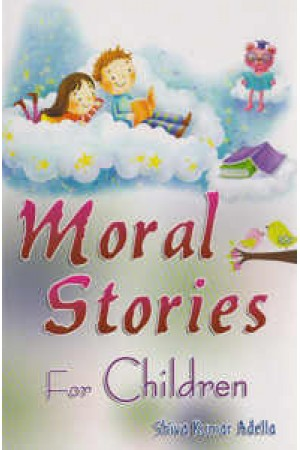 Moral Stories For Children English Book By Adella Siva Kumar