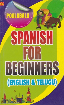 Spanish For Beginners (English And Telugu) Book By Poolabala