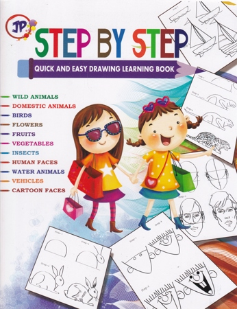 Step By Step Quick And Easy Drawing Learning Book