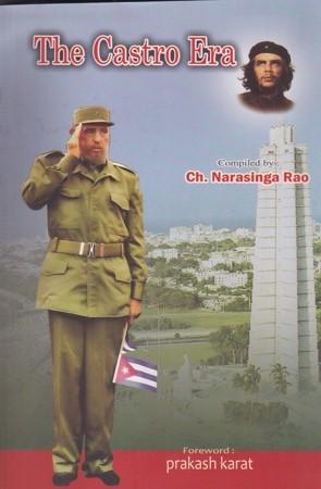 The Castro Era English Book By Ch.Narasinga Rao