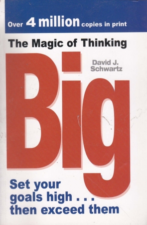 The Magic Of Thinking Big English Book By David J.Schwartz
