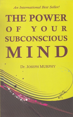 The Power Of Your Subconscious Mind English Book By Dr. Joseph Murphy