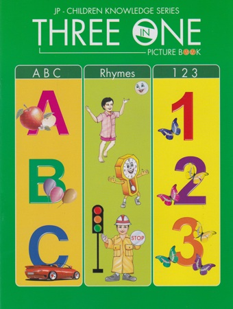 Three In One Picture Book (A B C - Rhymes - 123)