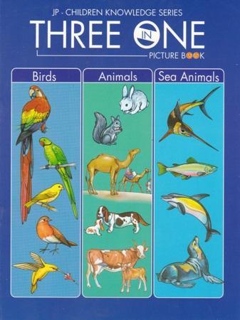 Three In One Picture Book (Birds - Animals - Sea Animals)