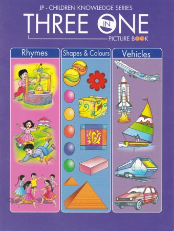 Three In One Picture Book (Rhymes - Shapes & Colours - Vehicles)